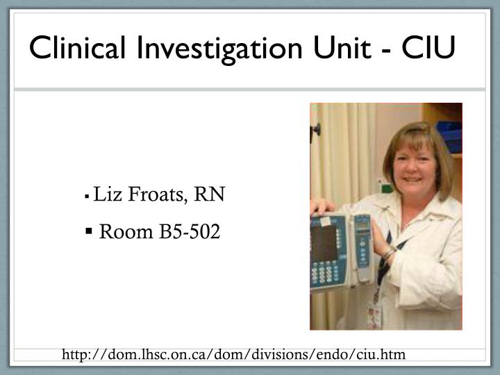 Clinical Investigation Unit - CIU