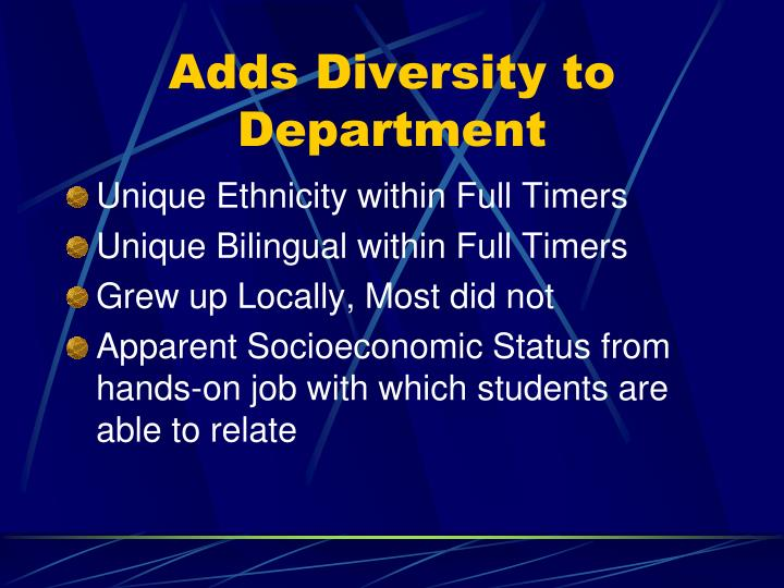 Adds Diversity to Department