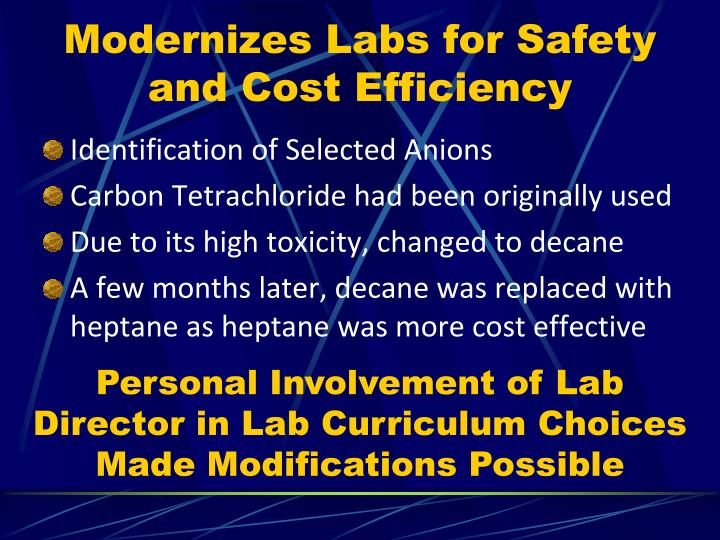 Modernizes Labs for Safety and Cost Efficiency