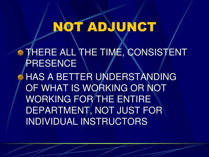NOT ADJUNCT
