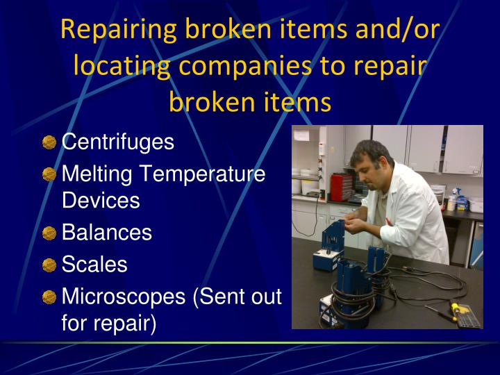 Repairing broken items and/or locating companies to repair broken items