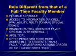 role different from that of a full time faculty member