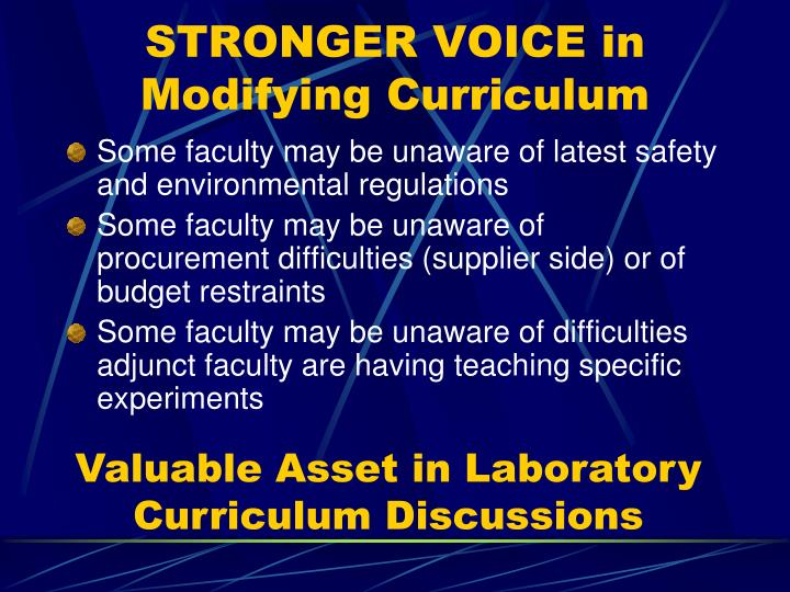 STRONGER VOICE in Modifying Curriculum