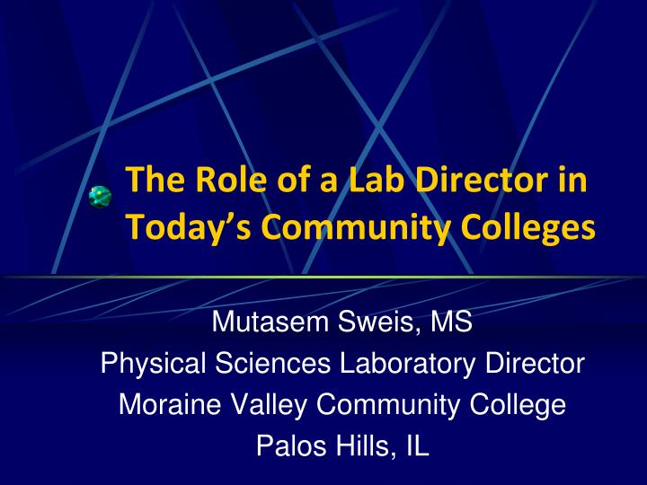 The role of a lab director in today s community colleges