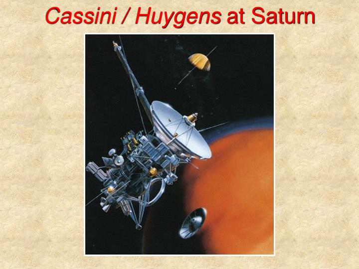 Cassini / Huygens