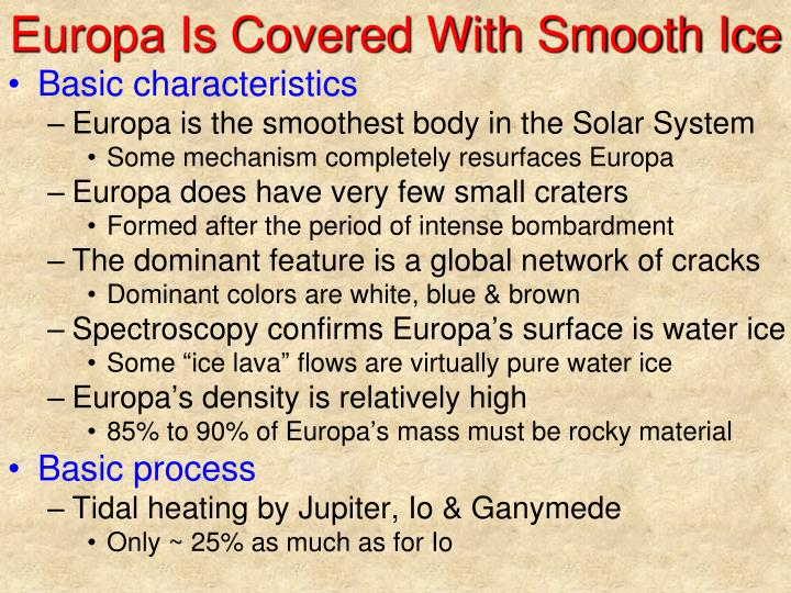Europa Is Covered With Smooth Ice
