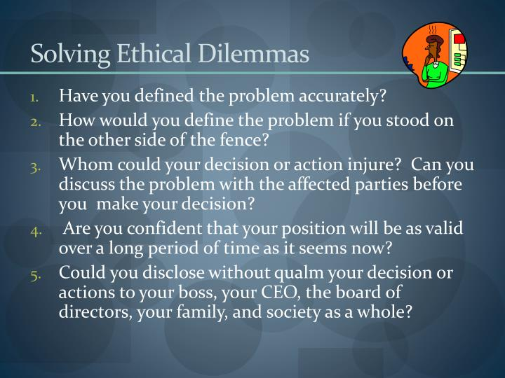 Solving Ethical Dilemmas