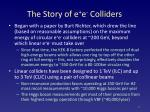 the story of e e colliders