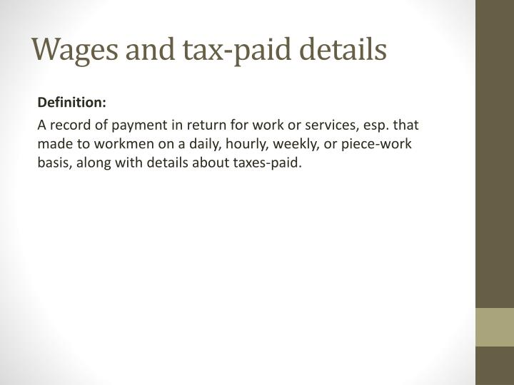 Wages and tax-paid details