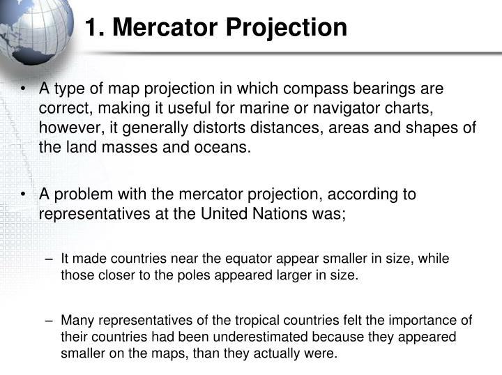 1. Mercator Projection