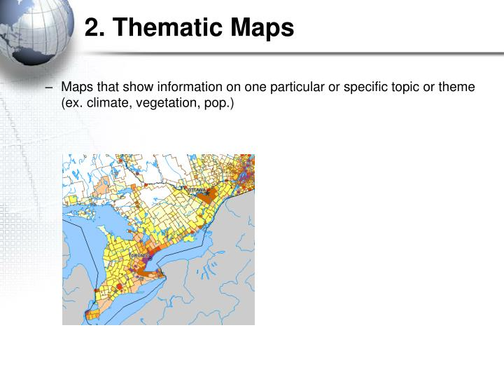 2. Thematic Maps
