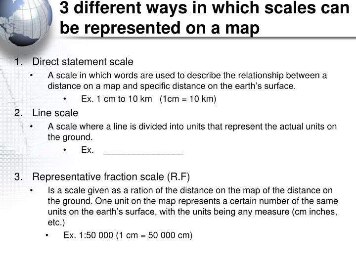 3 different ways in which scales can be represented on a map