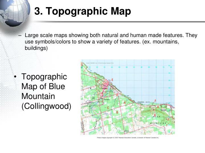 3. Topographic Map