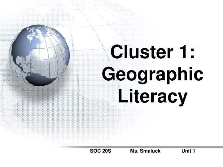 Cluster 1: Geographic Literacy