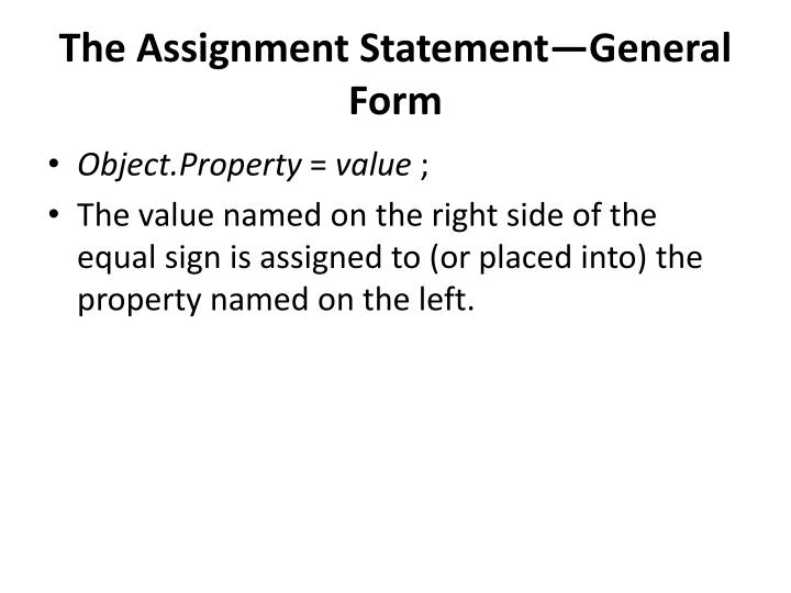 The Assignment StatementGeneral Form