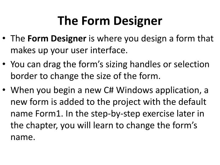 The Form Designer