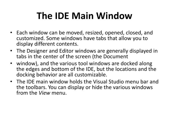 The IDE Main Window