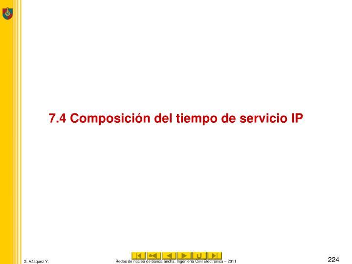 7.4 Composición del tiempo de servicio IP