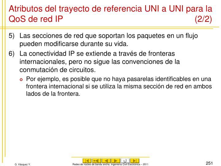 Atributos del trayecto de referencia UNI a UNI para la QoS de red IP (2/2)