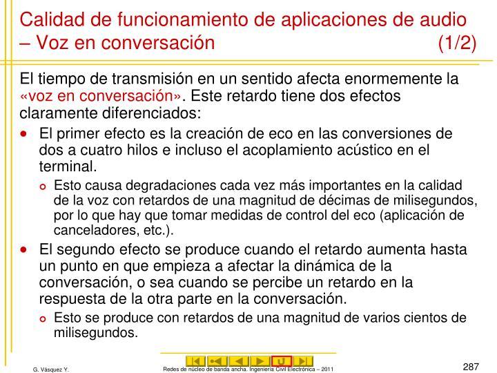 Calidad de funcionamiento de aplicaciones de audio – Voz en conversación (1/2)