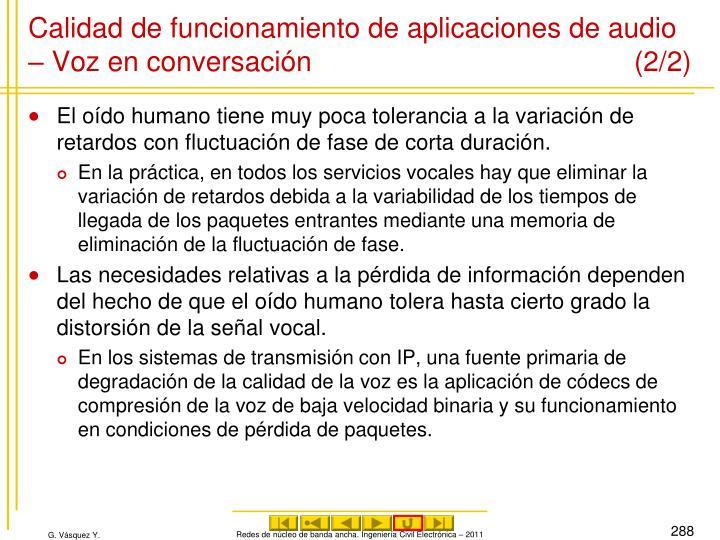 Calidad de funcionamiento de aplicaciones de audio – Voz en conversación (2/2)