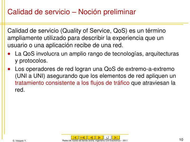 Calidad de servicio – Noción preliminar