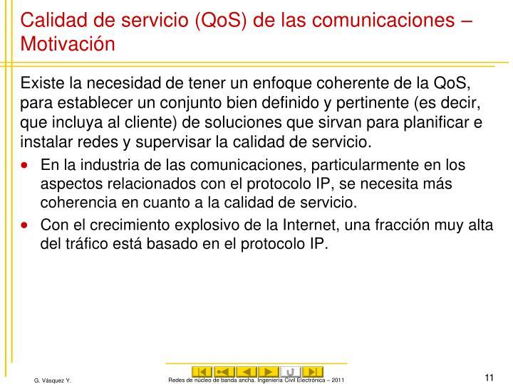 Calidad de servicio (QoS) de las comunicaciones – Motivación