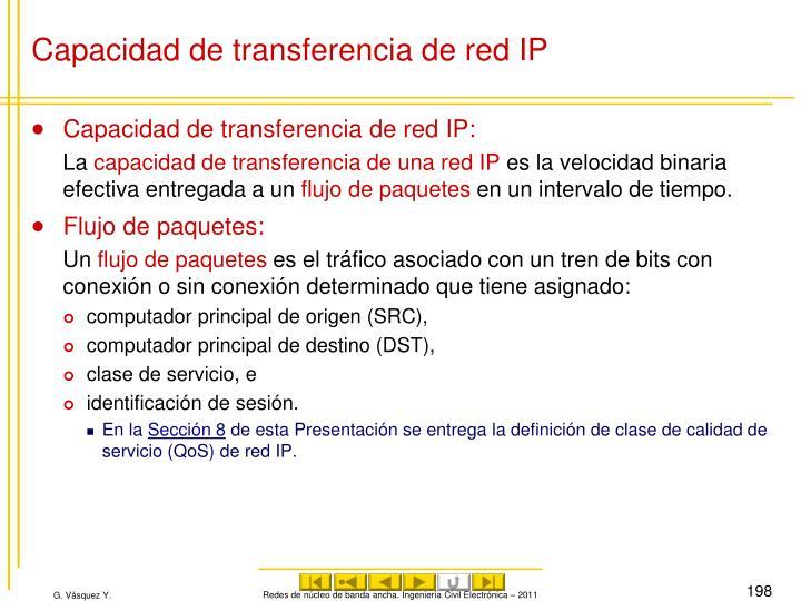 Capacidad de transferencia de red IP