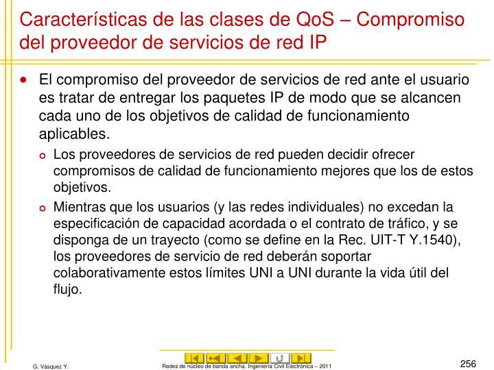 Características de las clases de QoS – Compromiso del proveedor de servicios de red IP