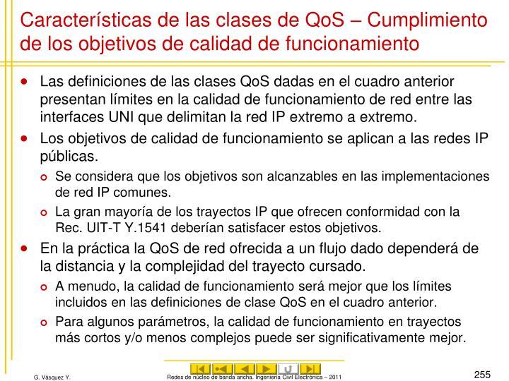 Características de las clases de QoS – Cumplimiento de los objetivos de calidad de funcionamiento