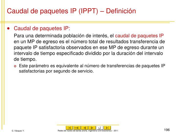 Caudal de paquetes IP (IPPT) – Definición