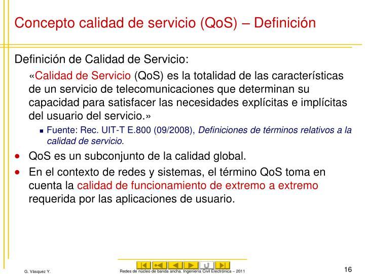Concepto calidad de servicio (QoS) – Definición