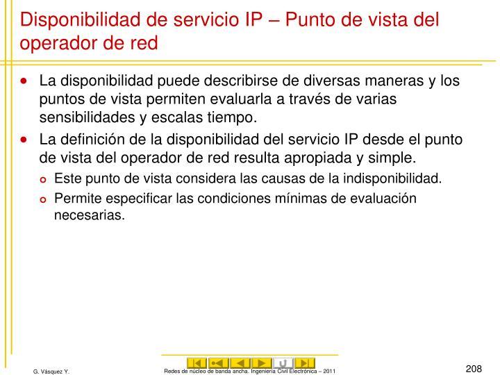 Disponibilidad de servicio IP – Punto de vista del operador de red