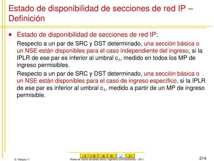 Estado de disponibilidad de secciones de red IP – Definición