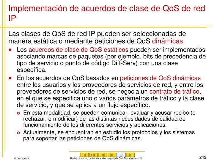 Implementación de acuerdos de clase de QoS de red IP