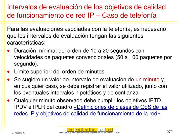 Intervalos de evaluación de los objetivos de calidad de funcionamiento de red IP – Caso de telefonía