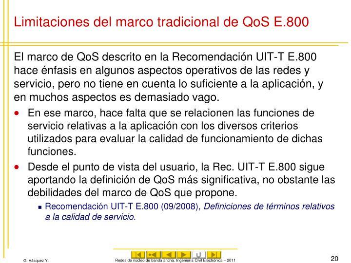 Limitaciones del marco tradicional de QoS E.800