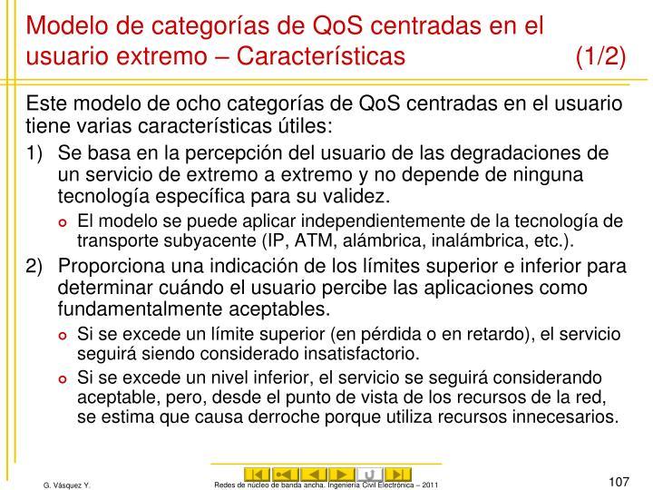 Modelo de categorías de QoS centradas en el usuario extremo – Características (1/2)