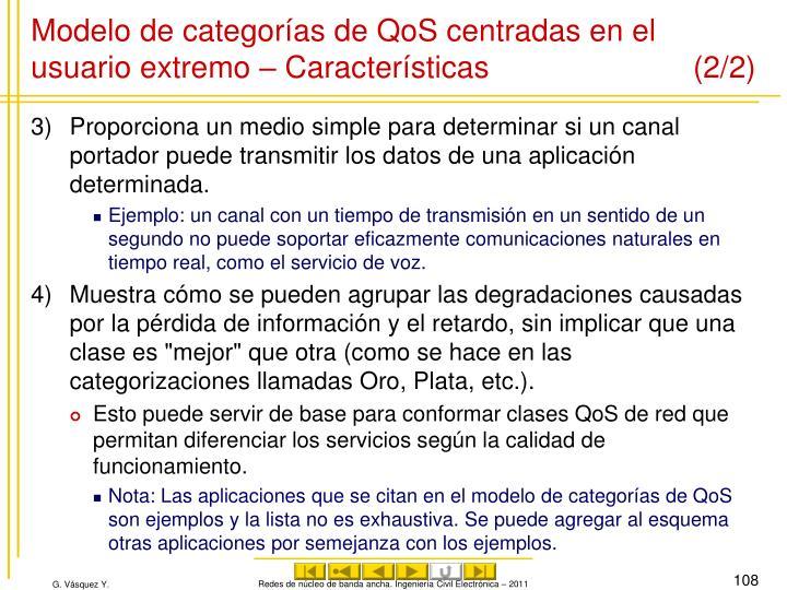 Modelo de categorías de QoS centradas en el usuario extremo – Características (2/2)