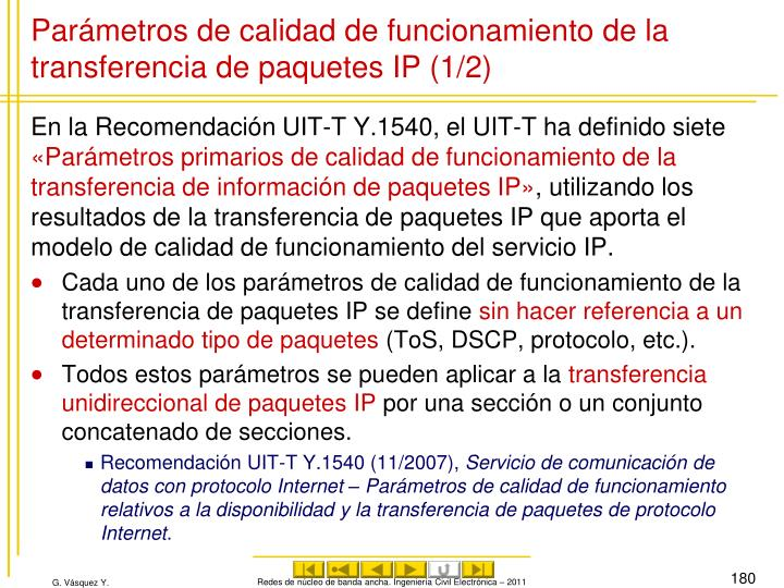 Parámetros de calidad de funcionamiento de la transferencia de paquetes IP (1/2)