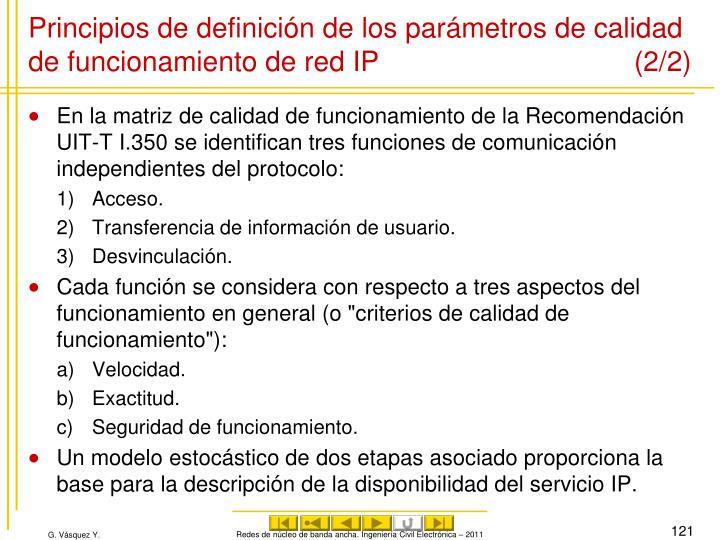 Principios de definición de los parámetros de calidad de funcionamiento de red IP (2/2)