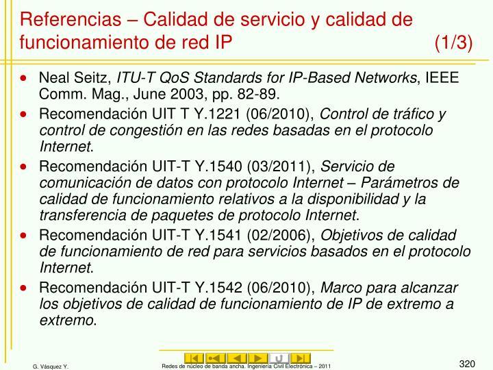 Referencias – Calidad de servicio y calidad de funcionamiento de red IP (1/3)