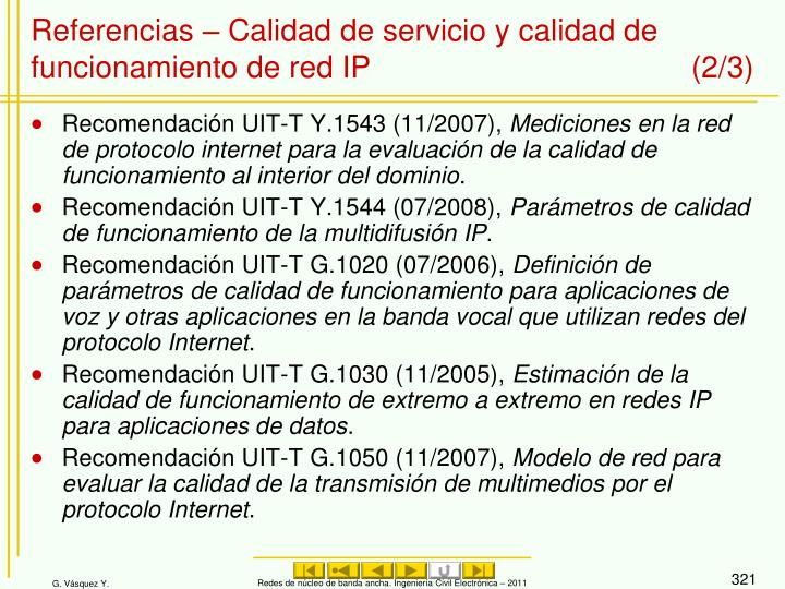 Referencias – Calidad de servicio y calidad de funcionamiento de red IP (2/3)