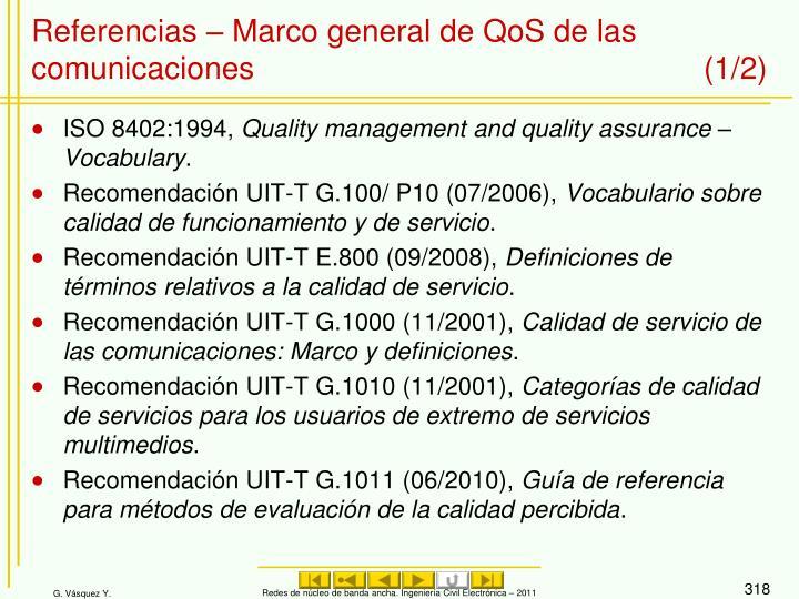 Referencias – Marco general de QoS de las comunicaciones (1/2)