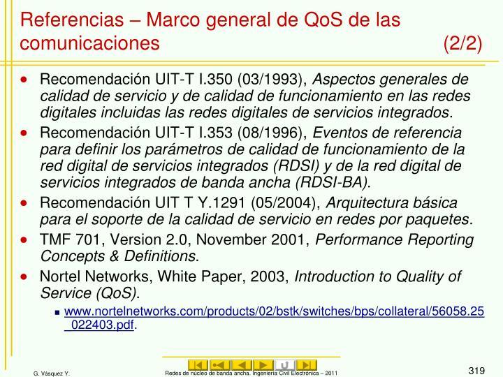 Referencias – Marco general de QoS de las comunicaciones (2/2)