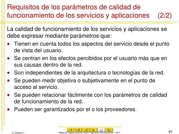 Requisitos de los parámetros de calidad de funcionamiento de los servicios y aplicaciones (2/2)