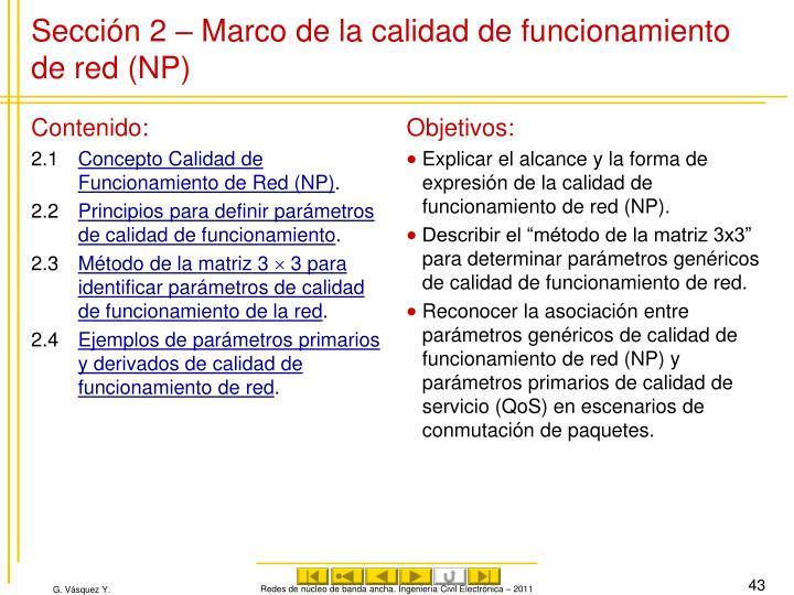 Sección 2 – Marco de la calidad de funcionamiento de red (NP)