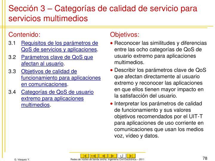 Sección 3 – Categorías de calidad de servicio para servicios multimedios