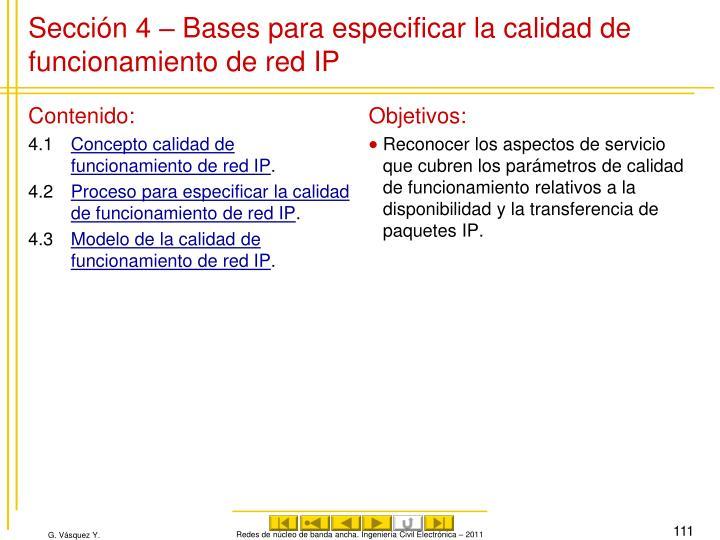 Sección 4 – Bases para especificar la calidad de funcionamiento de red IP
