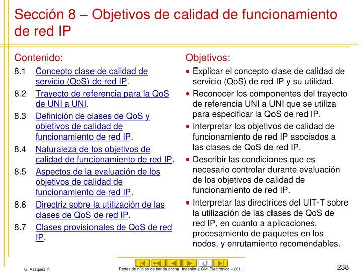Sección 8 – Objetivos de calidad de funcionamiento de red IP